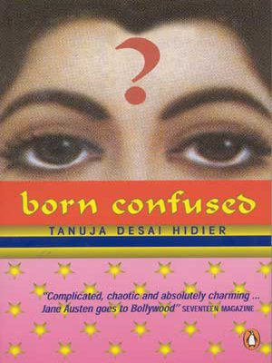 born confused by tanuja desai hidier essay Tanuja desai hidier: born confused, how i write, tanuja desai hidier views and news ask the writer: typically a book-length essay.