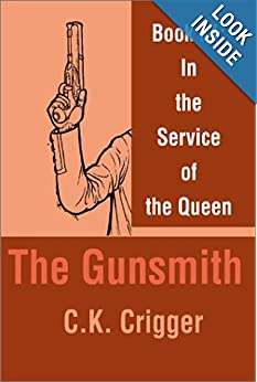 Book 1 in the Service of the Queen  - C K. Crigger