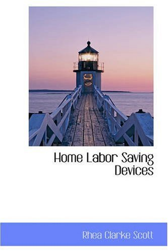 Home Labor Saving Devices
