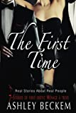 The First Time: 7-Stories of first erotic Ménage à trois