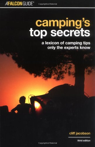 Camping's Top Secrets: A Lexicon of Camping Tips