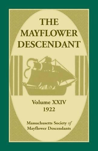 The Mayflower Descendant, Volume 24, 1922