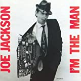 echange, troc Joe Jackson - I'M The Man