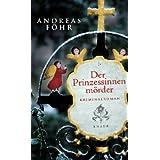"""Der Prinzessinnenm�rdervon """"Andreas F�hr"""""""