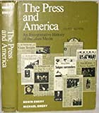 The press and America: An interpretative history of the mass media (0136979793) by Emery, Edwin