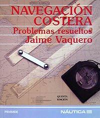 Navegación costera: Problemas resueltos (Náutica)