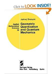 Geometric Quantization and Quantum Mechanics Jedrzej Sniatycki