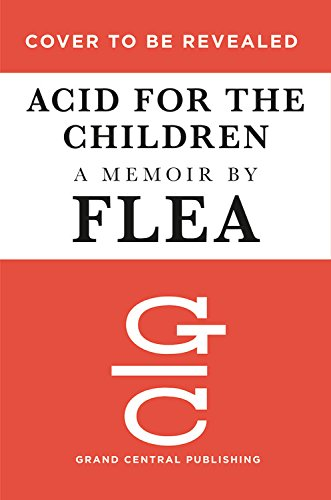 Acid for the Children A Memoir [Flea] (Tapa Dura)