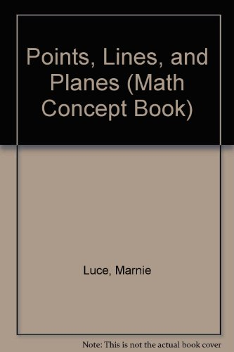 Points, Lines, and Planes (Math Concept Book)