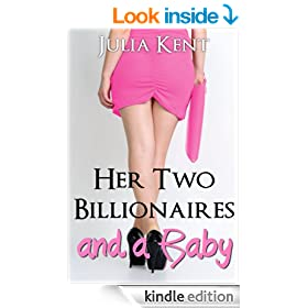 Her Two Billionaires and a Baby (Book #4)