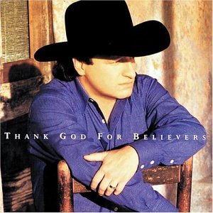 MARK CHESNUTT - Thank God For Believers - Zortam Music