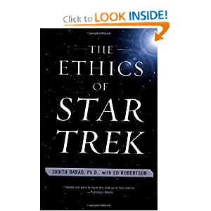 The Ethics of Star Trek by Judith Barad and Ed Robertson