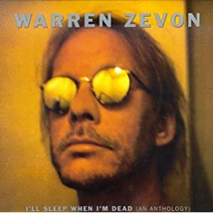 Warren Zevon - I'll Sleep When I'm Dead: The Asylum Era (disc 1)