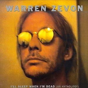 I'll Sleep When I'm Dead: Anthology