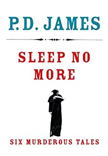 Book Cover: Sleep No More: Six Murderous Tales