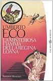 echange, troc Umberto Eco - La Misteriosa Fiamma della Regina Loana (Tascabili Bompiani)