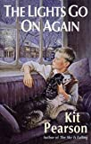 The Lights Go on Again (0670849197) by Pearson, Kit