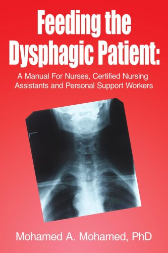 Feeding the Dysphagic Patient: A Manual For Nurses, Certified Nursing Assistants and Personal Support Workers (Personal Support Worker compare prices)