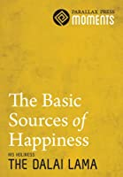 The Basic Sources of Happiness