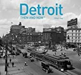 img - for Cheri Gay: Detroit : Then and Now(r) (Hardcover); 2016 Edition book / textbook / text book