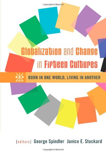 Globalization And Change In Fifteen Cultures: Born In One World, Living In Another front-886101