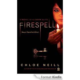 Firespell: A Novel of the Dark Elite