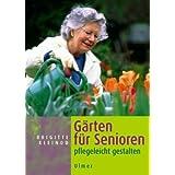 """G�rten f�r Senioren: Pflegeleicht gestaltenvon """"Brigitte Kleinod"""""""