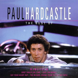 PAUL HARDCASTLE - Electrofied 80s Essential [disc 1] - Zortam Music
