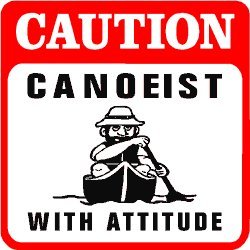 CAUTION: CANOEIST water sport boat fun sign