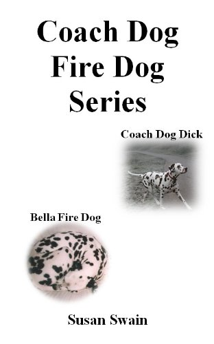 E-book - Coach Dog, Fire Dog Series by Susan Swain