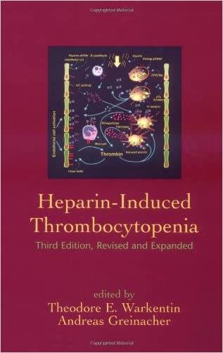 Heparin-Induced Thrombocytopenia (Fundamental and Clinical Cardiology)