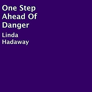 One Step Ahead of Danger Audiobook
