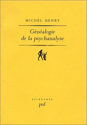 Généalogie de la psychanalyse (Ancien prix éditeur : 28.00 euro