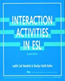 Interaction Activities in ESL (Pitts Series in English as a Second Language)