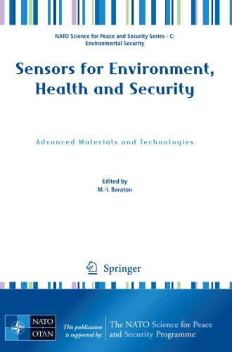 Sensors for Environment, Health and Security: Advanced Materials and Technologies (NATO Science for Peace and Security Series C: Environmental Security)