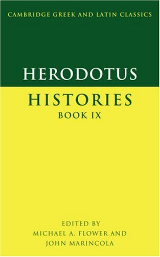 Herodotus: Histories Book IX (Cambridge Greek and Latin Classics) (Greek and English Edition)