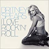 Britney Spears I Love Rock'n'roll