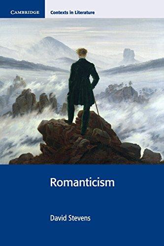 Romanticism (Cambridge Contexts in Literature), by David Stevens
