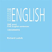 One Five English Beginners (One Five English 1) Audiobook by Richard Ludvik Narrated by Richard Ludvik