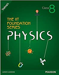 The IIT Foundation Series Physics - Class 8