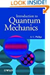 Introduction to Quantum Mechanics (Ma...