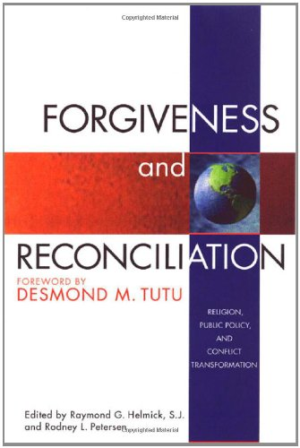 Forgiveness and Reconciliation: Religion, Public Policy,...