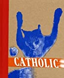 img - for Catholic No.1: Cats [Hardcover] [2005] 2nd Expanded Ed. Eileen Myles, Glynnis McDaris, Jesse Pearson, Amber Gayle, Terry Richardson, Jim Drain, Roe Ethridge, Sabrina Mansouri, Ryan McGinley, Peter Sutherland, Spencer Sweeny book / textbook / text book