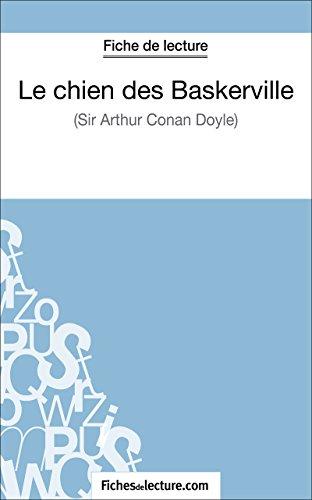 fichesdelecture.com - Fiche de lecture : Le chien des Baskerville (French Edition)