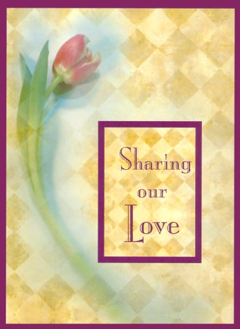 Sharing Our Love