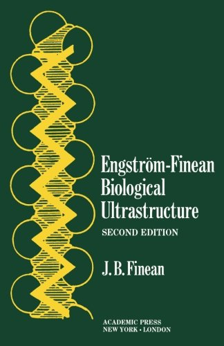 Engstrom-Finean Biological Ultrastructure