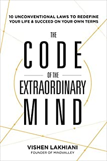 Book Cover: The Code of the Extraordinary Mind: 10 Unconventional Laws to Redefine Your Life and Succeed On Your Own Terms