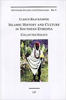 Islamic History and Culture in Southern Ethiopia: Collected Essays