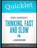 img - for [(Quicklet - Daniel Kahneman's Thinking, Fast and Slow)] [Author: Adam McKibbin] published on (April, 2012) book / textbook / text book
