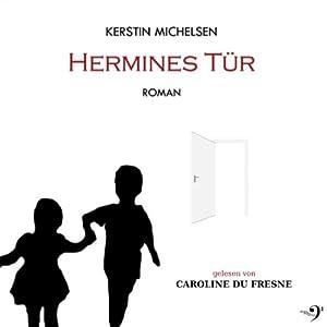 Hermines Tür Hörbuch